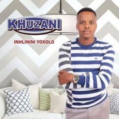 Khuzani - Kufanele Ungiyeke
